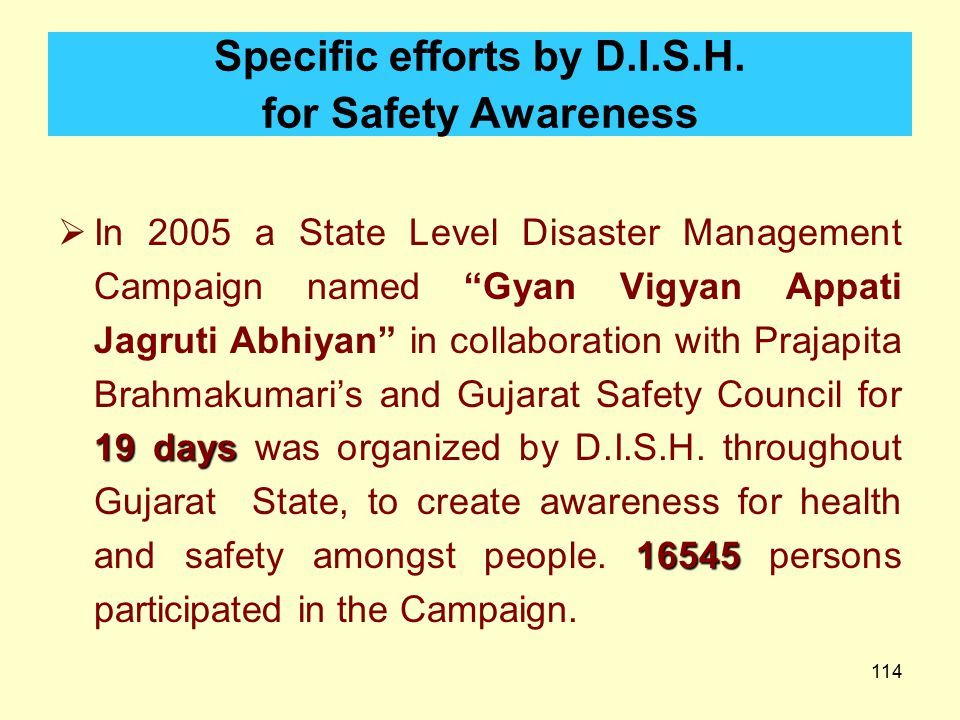 Specific efforts by D.I.S.H. for Safety Awareness