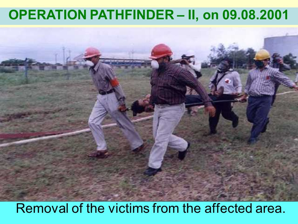 Removal of the victims from the affected area.
