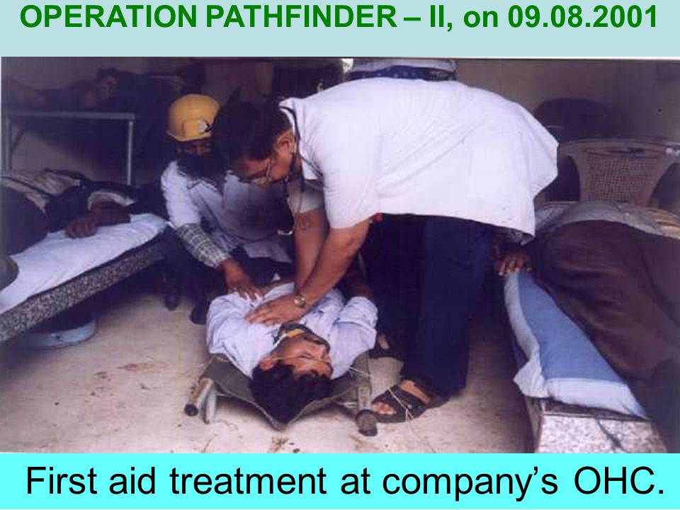 First aid treatment at company's OHC.