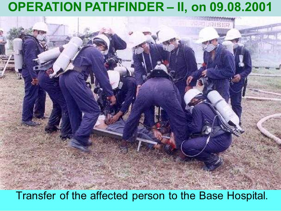 Transfer of the affected person to the Base Hospital.
