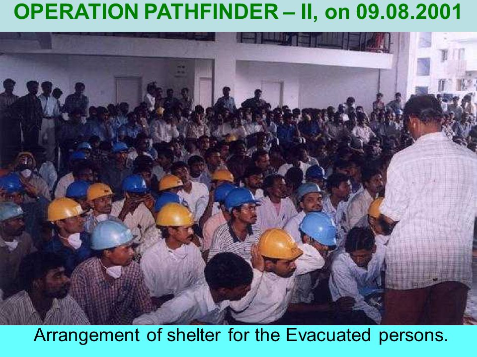 Arrangement of shelter for the Evacuated persons.
