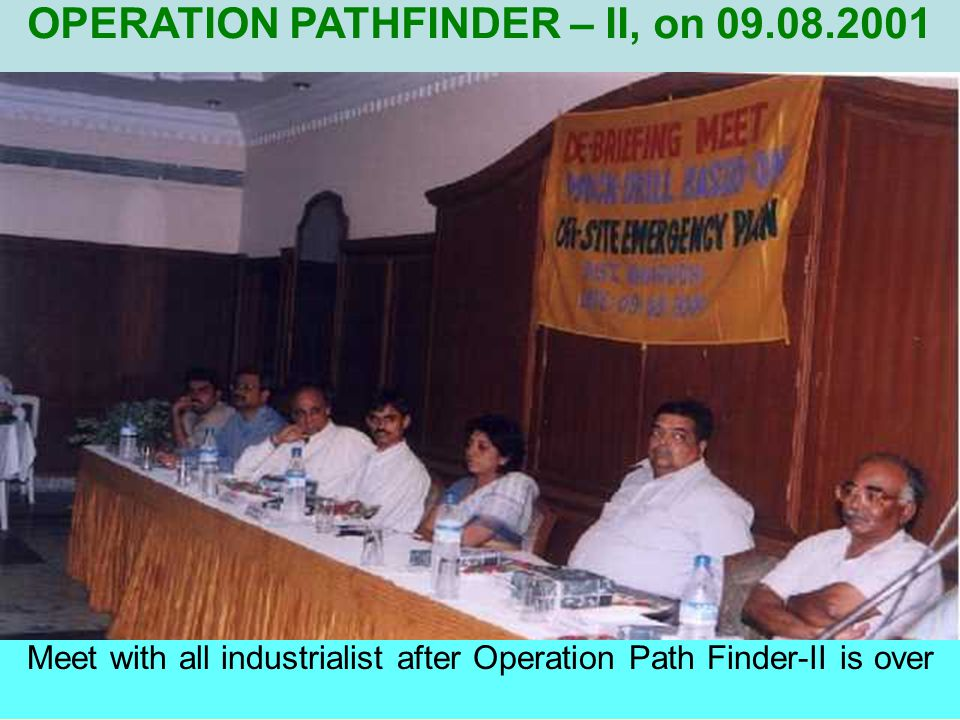 Meet with all industrialist after Operation Path Finder-II is over