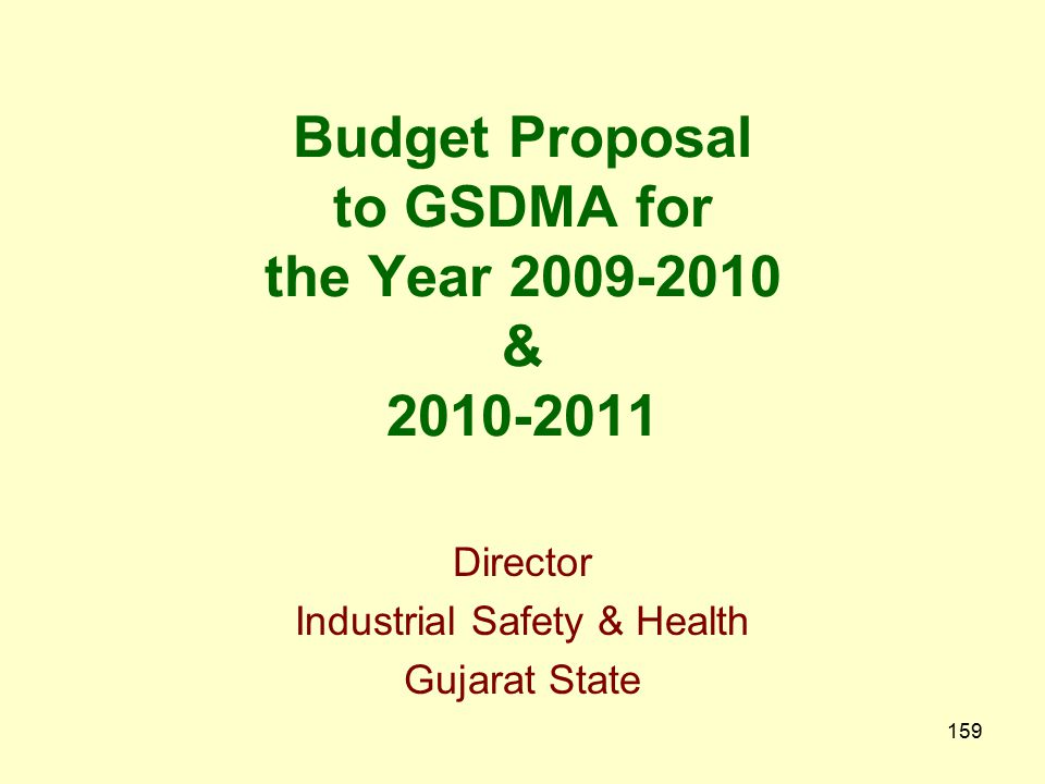 Budget Proposal to GSDMA for the Year 2009-2010 & 2010-2011