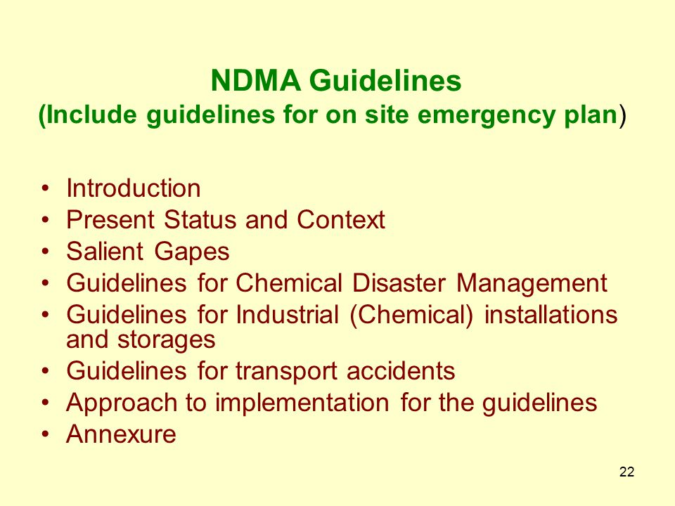 NDMA Guidelines (Include guidelines for on site emergency plan)