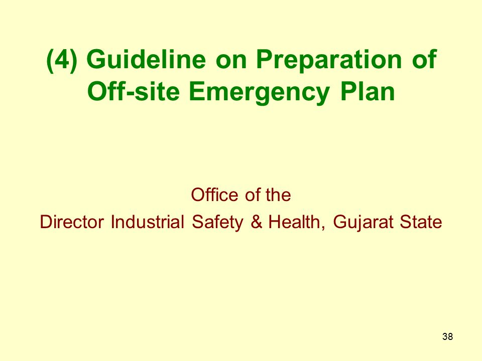 (4) Guideline on Preparation of Off-site Emergency Plan