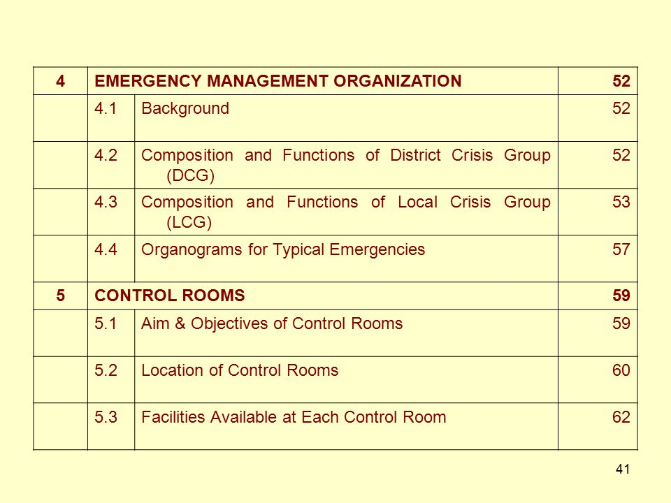 4 EMERGENCY MANAGEMENT ORGANIZATION. 52. 4.1. Background. 4.2. Composition and Functions of District Crisis Group (DCG)