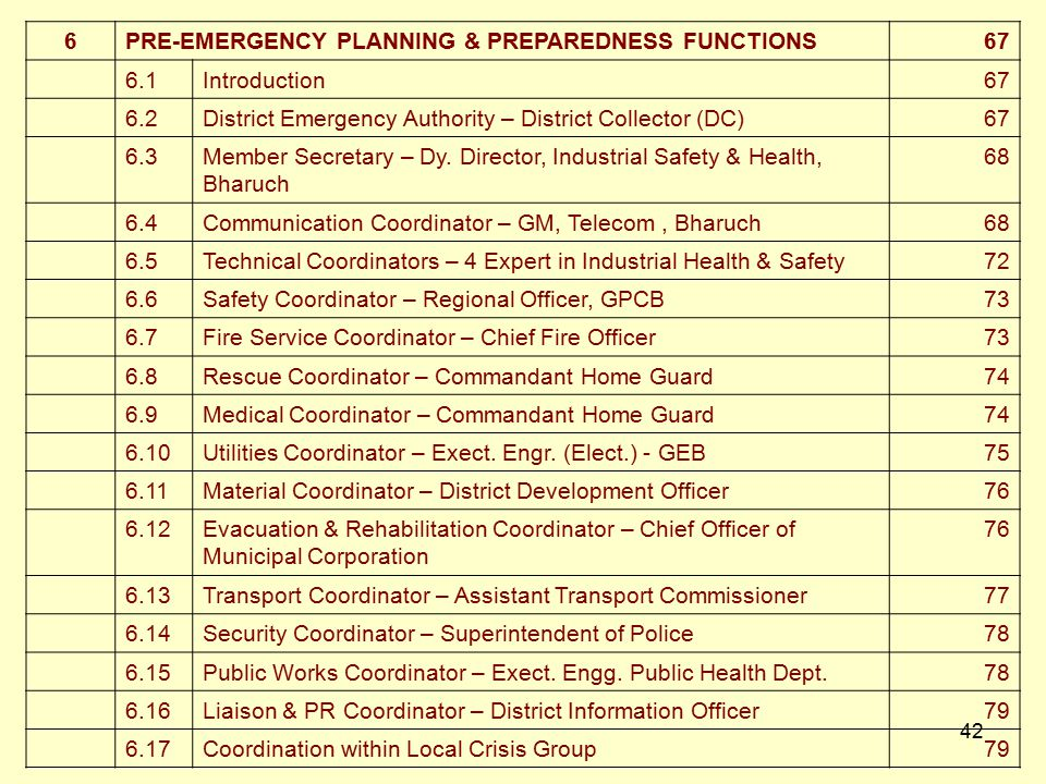 6 PRE-EMERGENCY PLANNING & PREPAREDNESS FUNCTIONS. 67. 6.1. Introduction. 6.2. District Emergency Authority – District Collector (DC)