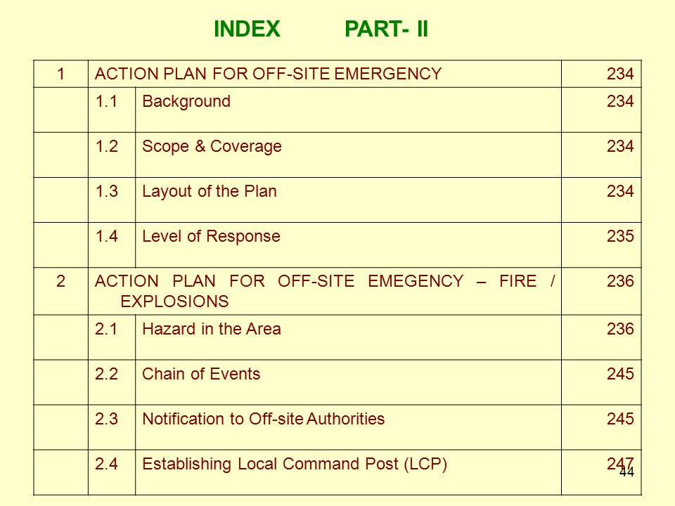 INDEX PART- II 1 ACTION PLAN FOR OFF-SITE EMERGENCY 234 1.1 Background