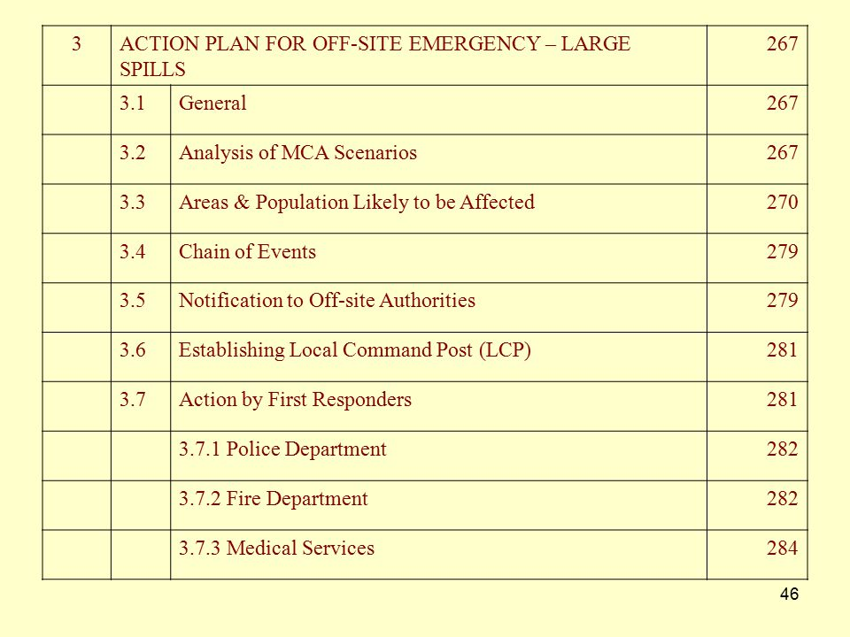 3 ACTION PLAN FOR OFF-SITE EMERGENCY – LARGE. SPILLS. 267. 3.1. General. 3.2. Analysis of MCA Scenarios.