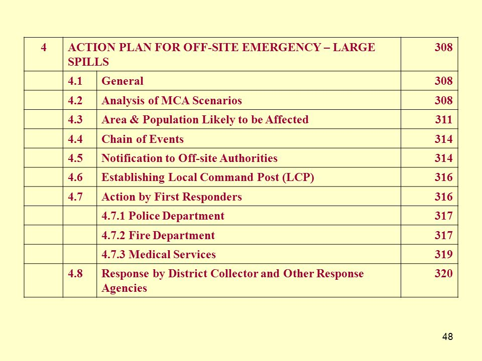 4 ACTION PLAN FOR OFF-SITE EMERGENCY – LARGE. SPILLS. 308. 4.1. General. 4.2. Analysis of MCA Scenarios.
