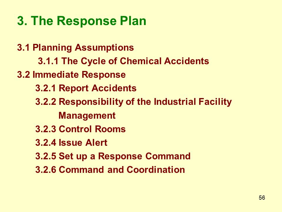 3. The Response Plan 3.1 Planning Assumptions