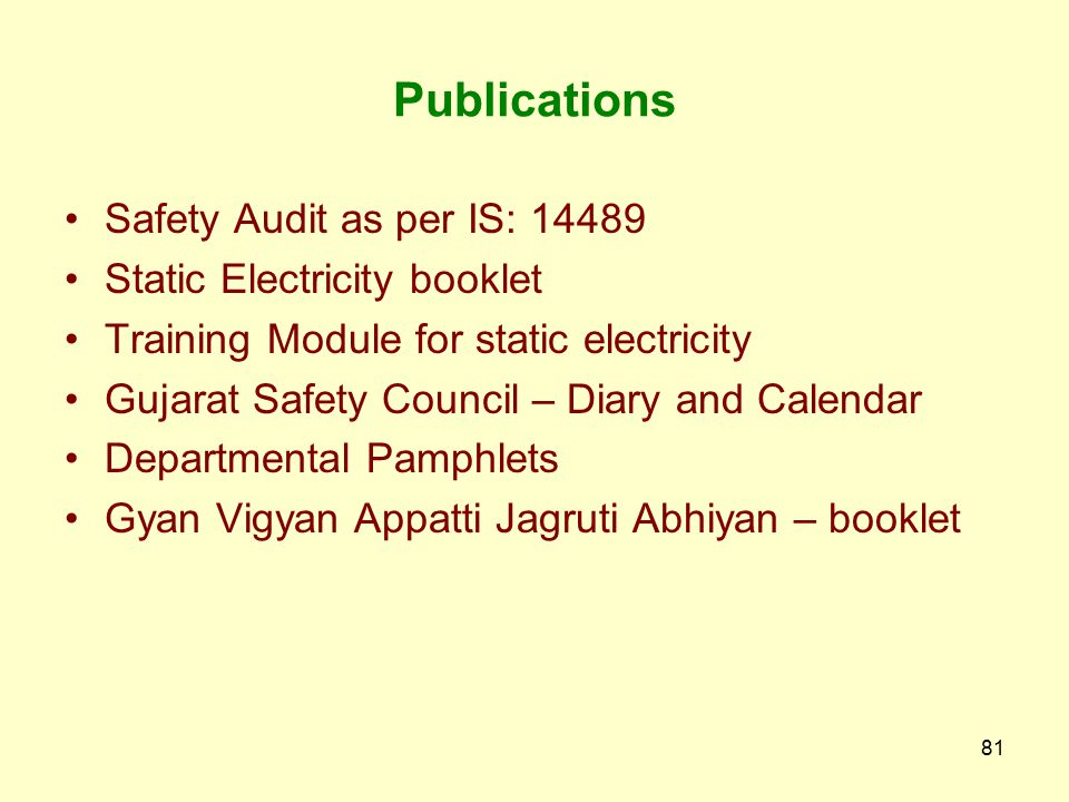 Publications Safety Audit as per IS: 14489 Static Electricity booklet