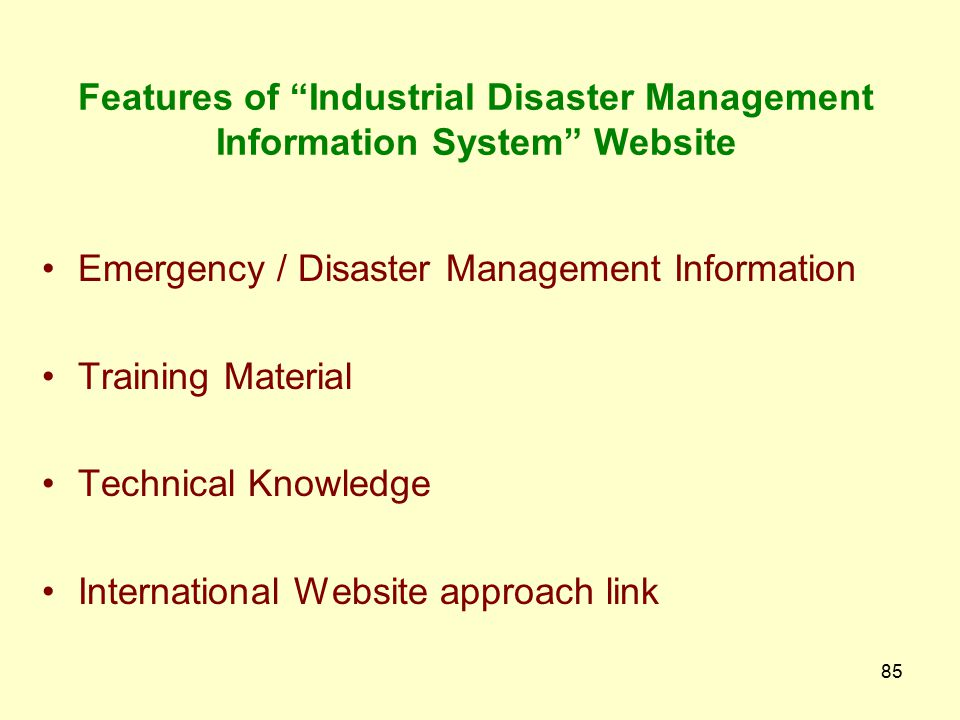 Features of Industrial Disaster Management Information System Website