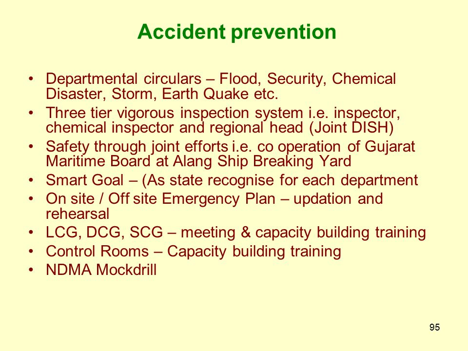 Accident prevention Departmental circulars – Flood, Security, Chemical Disaster, Storm, Earth Quake etc.