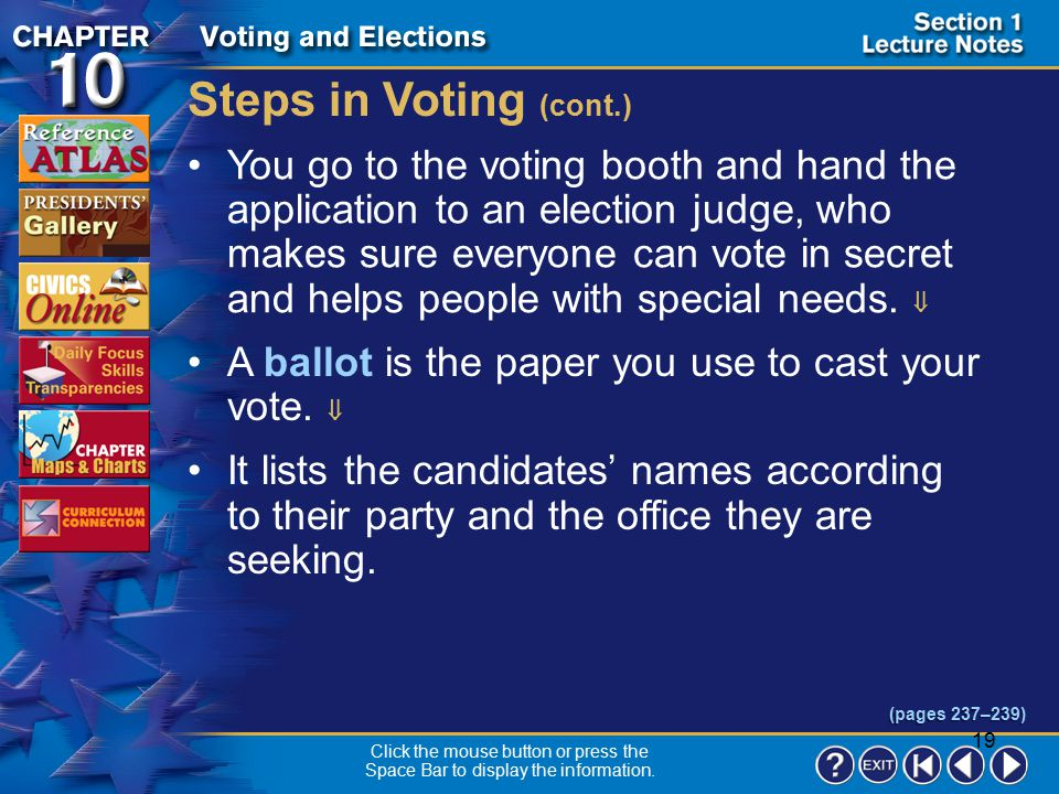Steps in Voting (cont.)