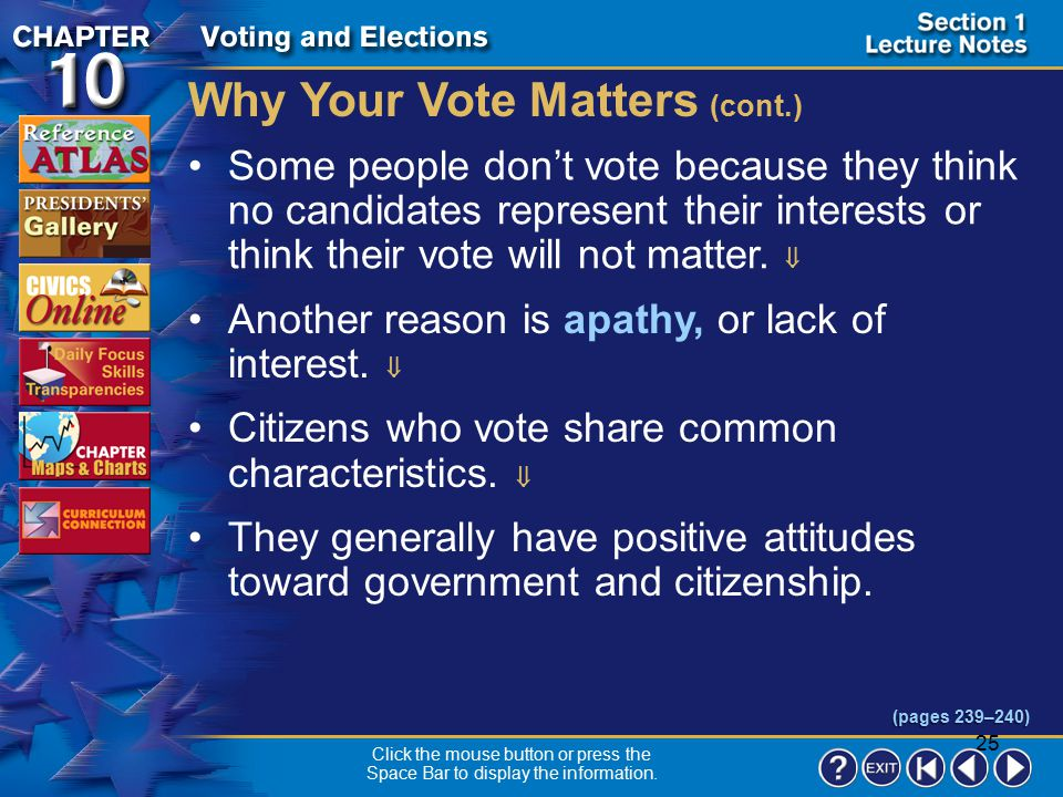Why Your Vote Matters (cont.)