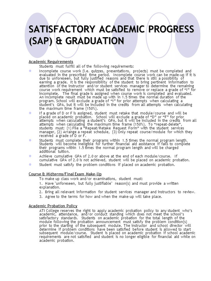 SATISFACTORY ACADEMIC PROGRESS (SAP) & GRADUATION