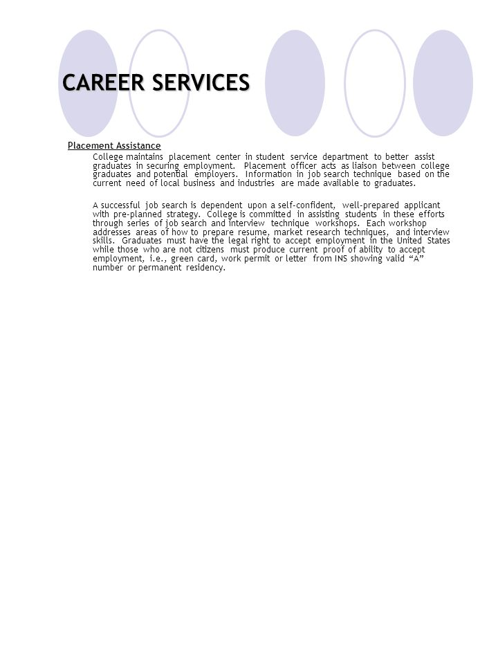 CAREER SERVICES Placement Assistance
