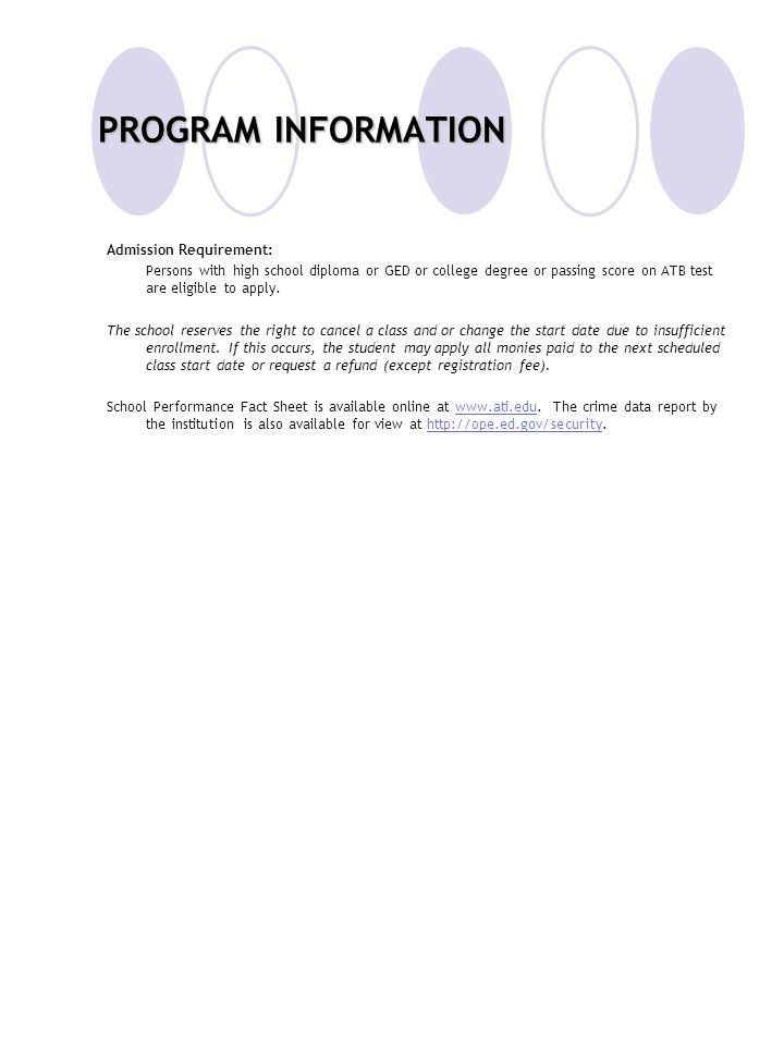PROGRAM INFORMATION Admission Requirement: