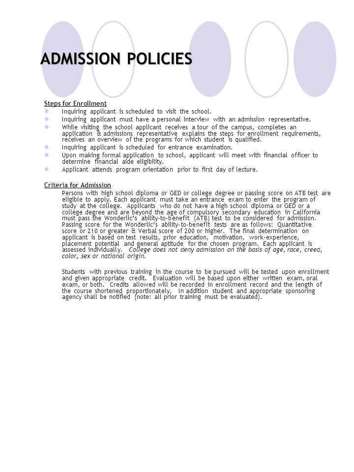 ADMISSION POLICIES Steps for Enrollment