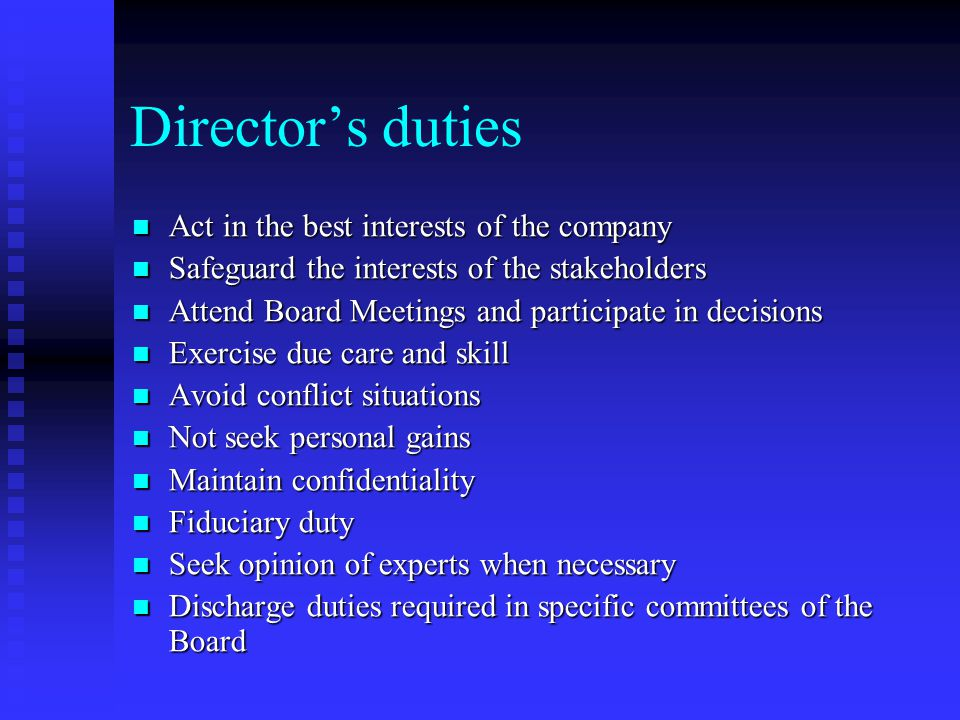 Director's duties Act in the best interests of the company
