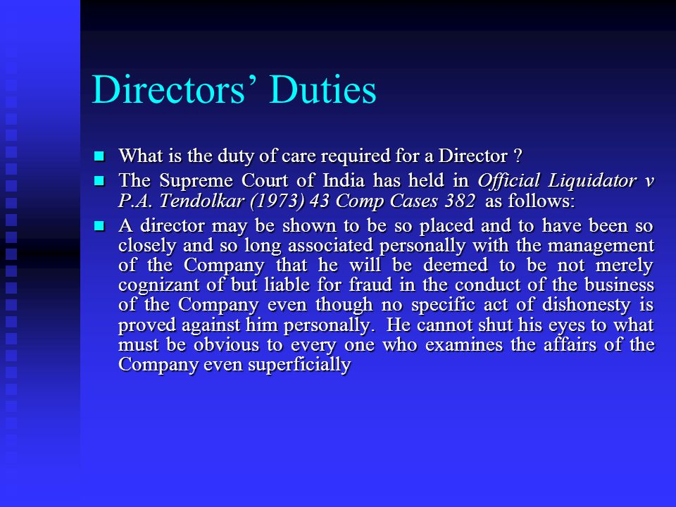Directors' Duties What is the duty of care required for a Director