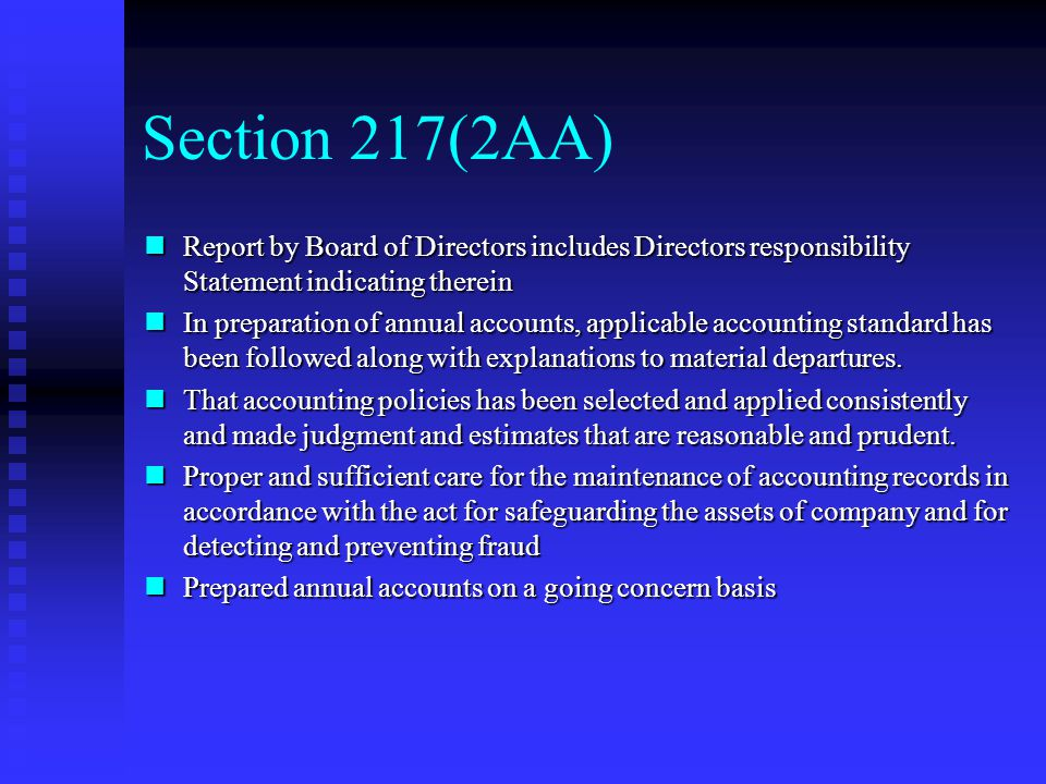 Section 217(2AA) Report by Board of Directors includes Directors responsibility Statement indicating therein.