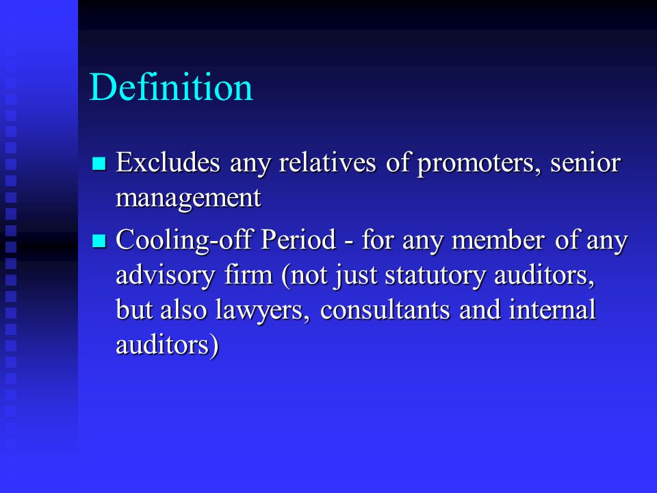 Definition Excludes any relatives of promoters, senior management