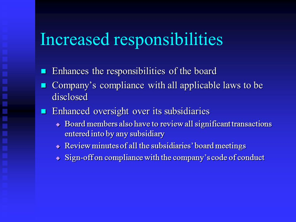Increased responsibilities