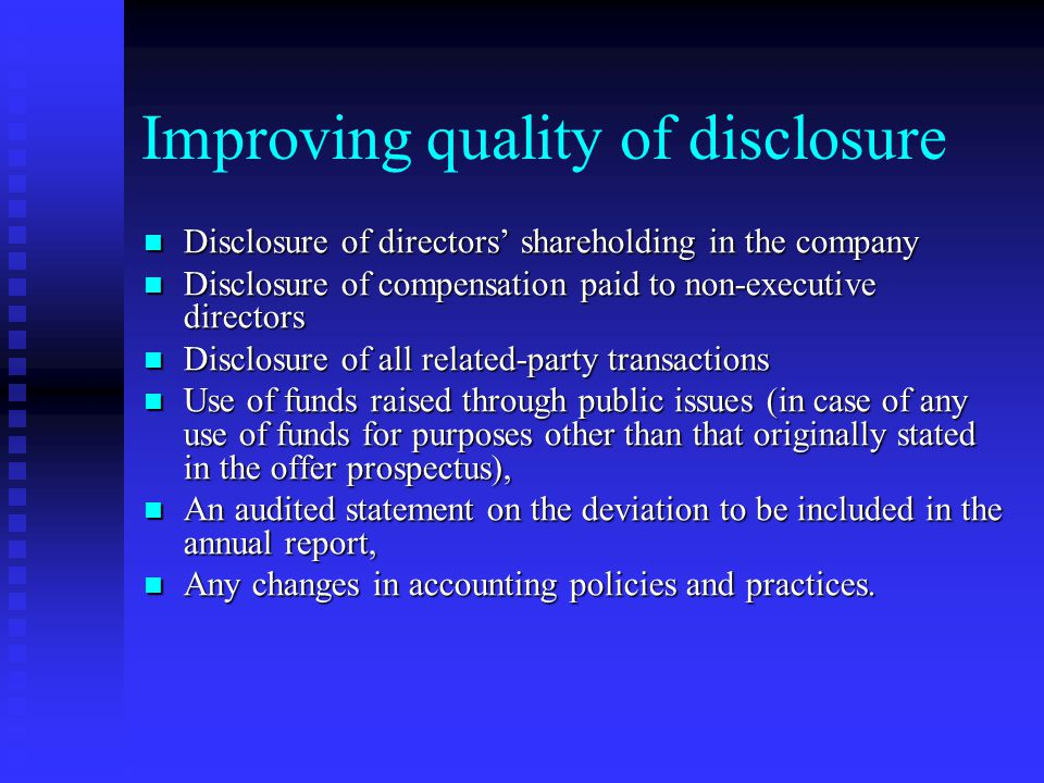 Improving quality of disclosure