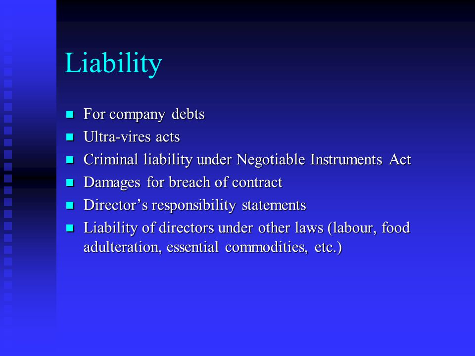 Liability For company debts Ultra-vires acts