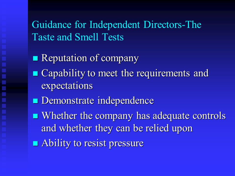 Guidance for Independent Directors-The Taste and Smell Tests