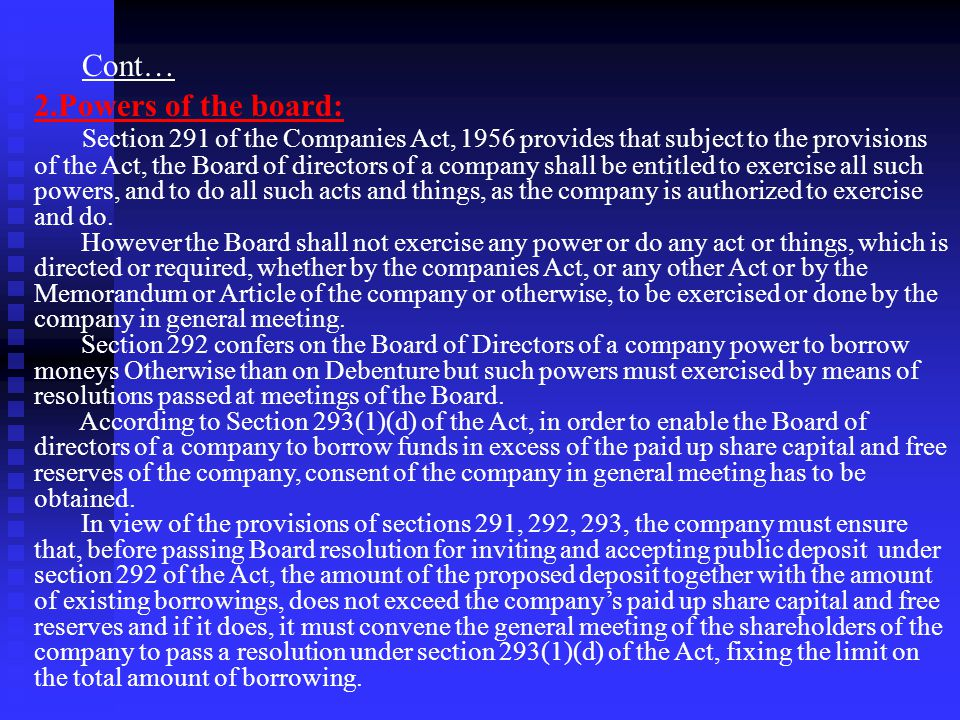 Cont… 2.Powers of the board: