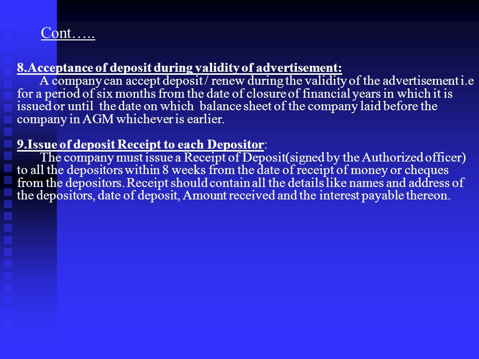 Cont….. 8.Acceptance of deposit during validity of advertisement: