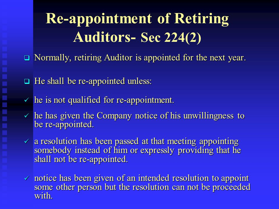 Re-appointment of Retiring Auditors- Sec 224(2)