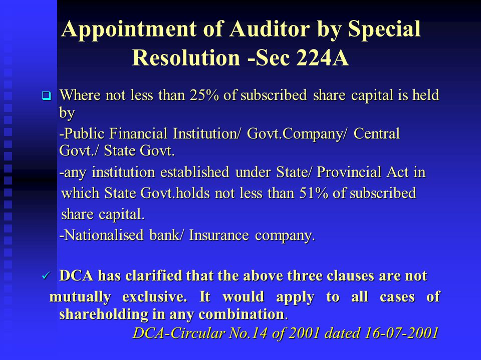 Appointment of Auditor by Special Resolution -Sec 224A