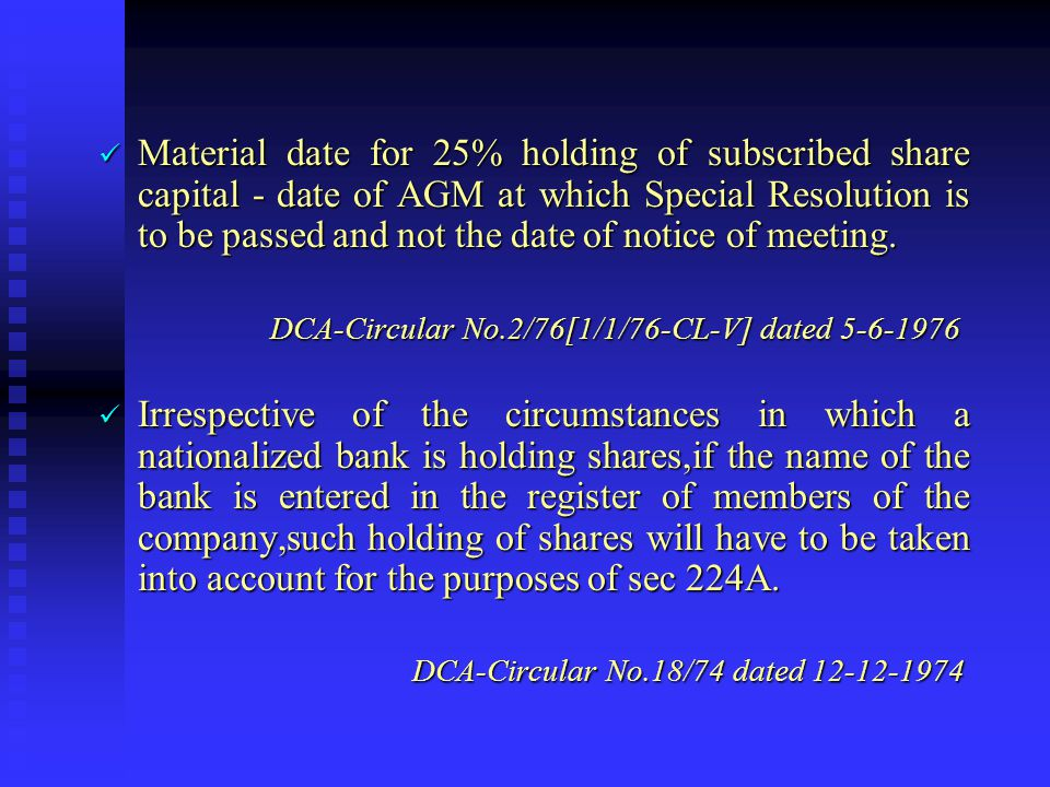 Material date for 25% holding of subscribed share capital - date of AGM at which Special Resolution is to be passed and not the date of notice of meeting.