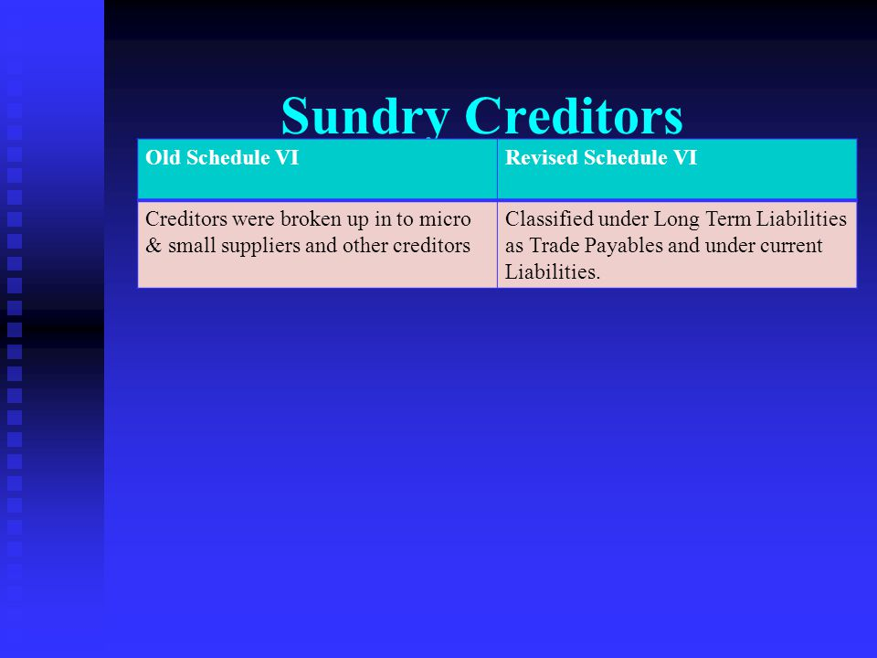 Sundry Creditors Old Schedule VI Revised Schedule VI