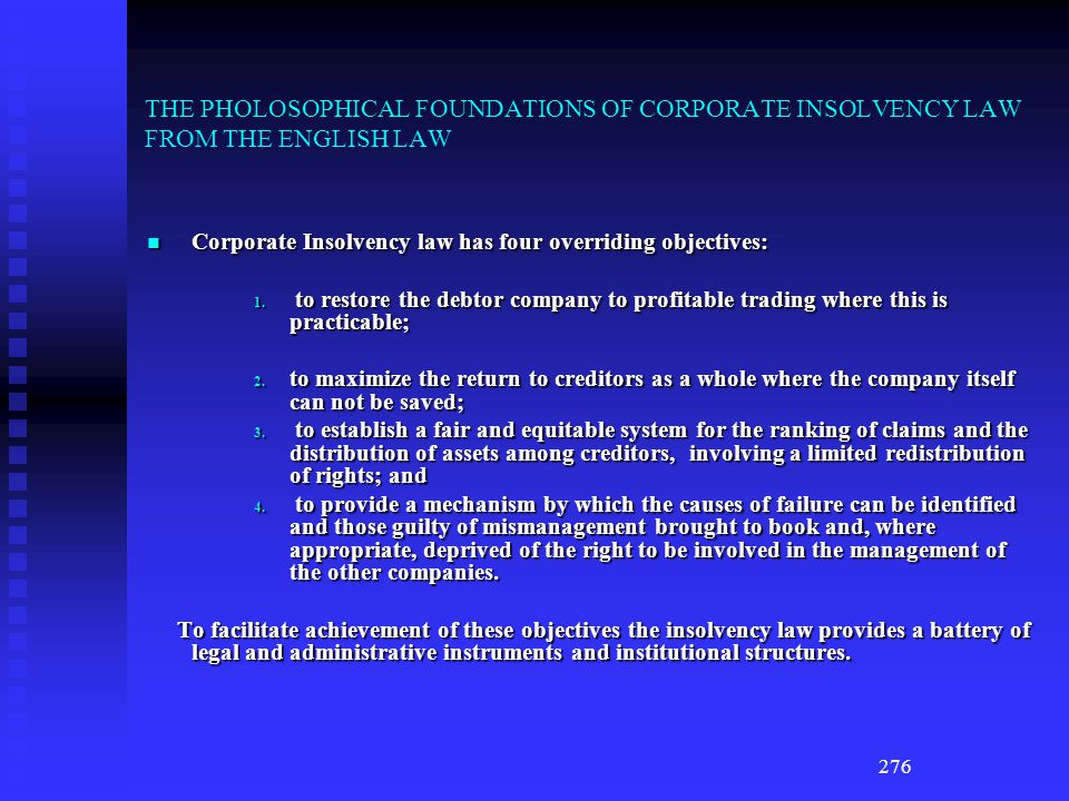 THE PHOLOSOPHICAL FOUNDATIONS OF CORPORATE INSOLVENCY LAW FROM THE ENGLISH LAW
