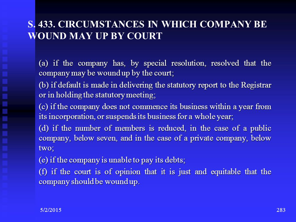 S. 433. CIRCUMSTANCES IN WHICH COMPANY BE WOUND MAY UP BY COURT