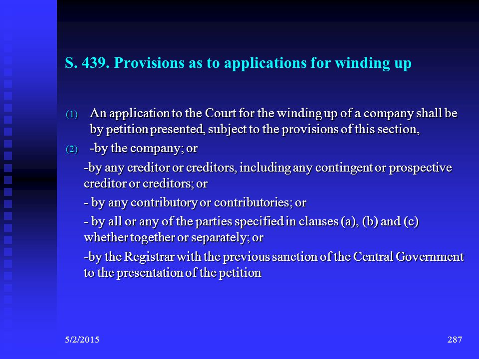 S. 439. Provisions as to applications for winding up