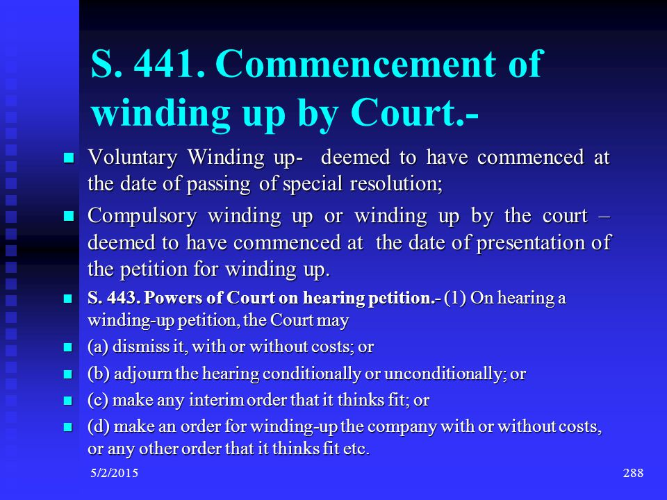 S. 441. Commencement of winding up by Court.-