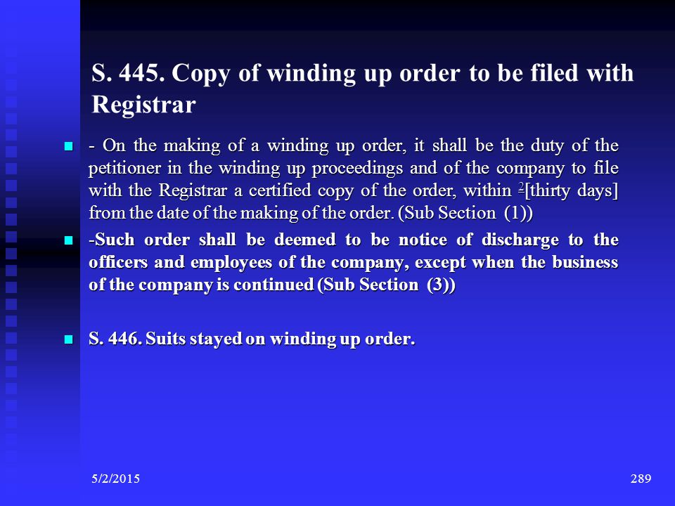 S. 445. Copy of winding up order to be filed with Registrar