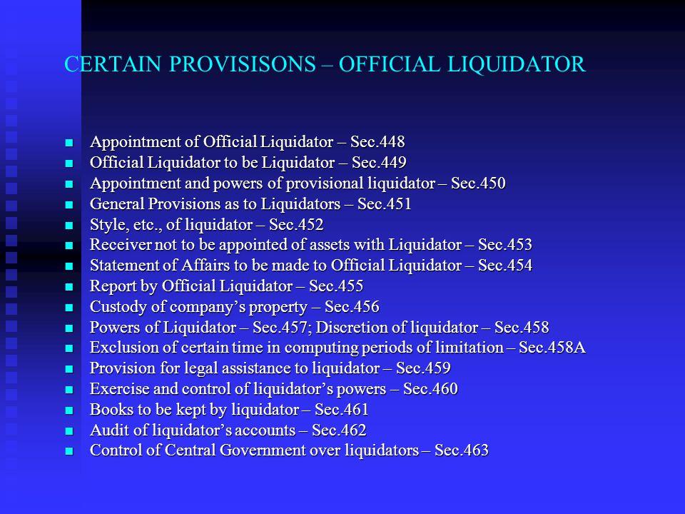 CERTAIN PROVISISONS – OFFICIAL LIQUIDATOR
