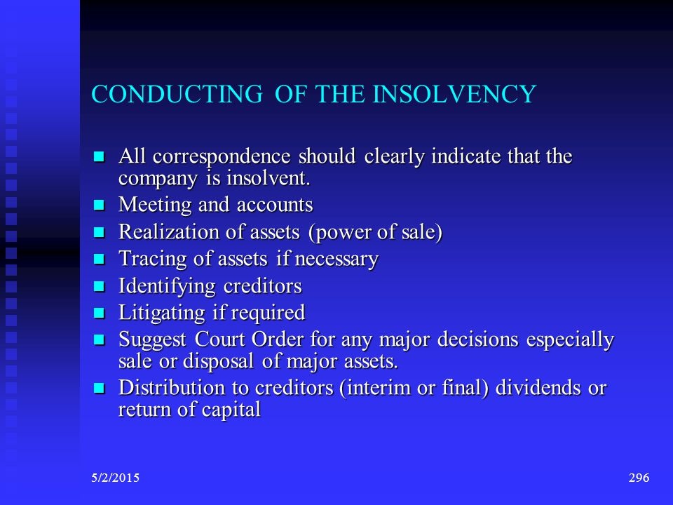 CONDUCTING OF THE INSOLVENCY