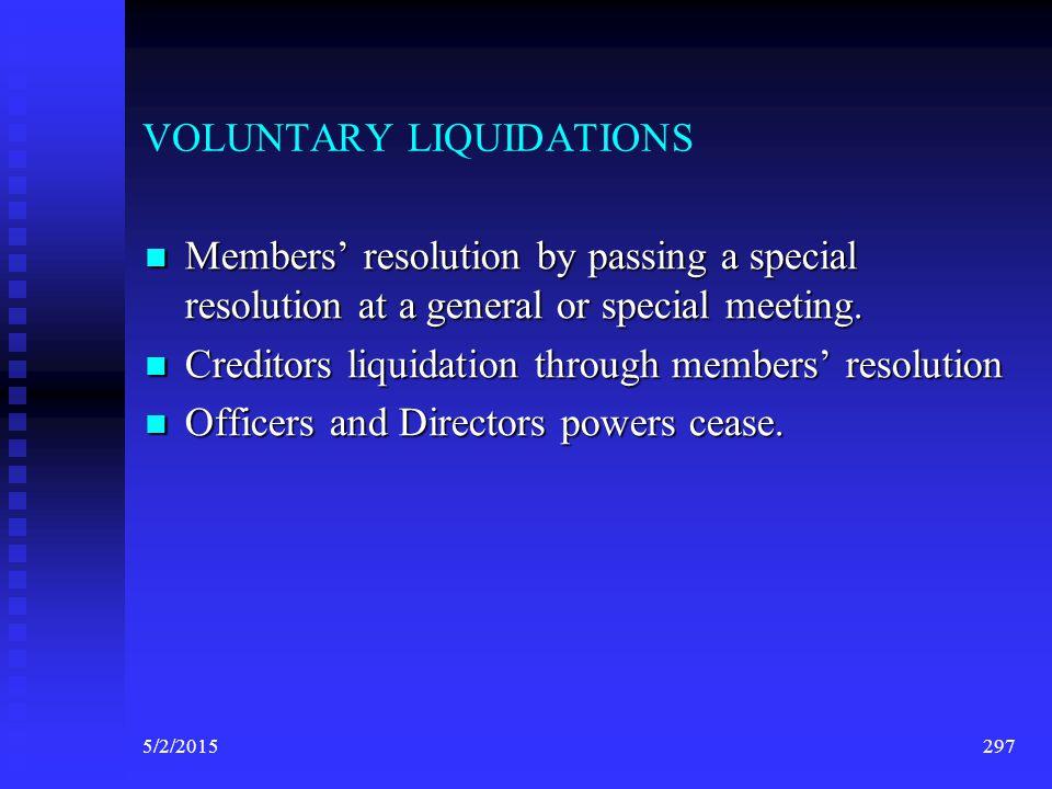 VOLUNTARY LIQUIDATIONS