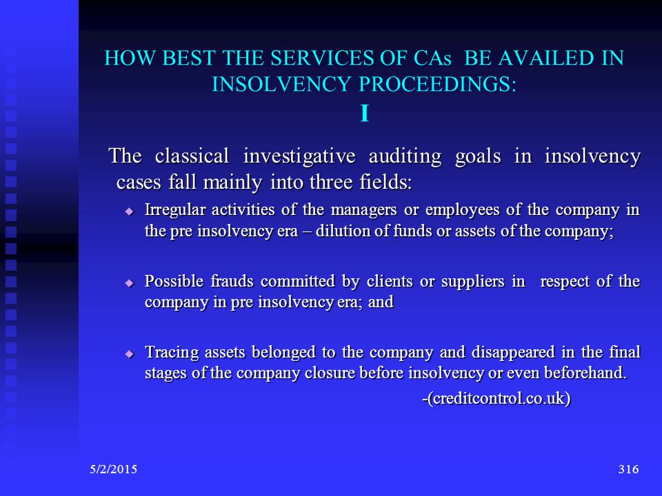 HOW BEST THE SERVICES OF CAs BE AVAILED IN INSOLVENCY PROCEEDINGS: I
