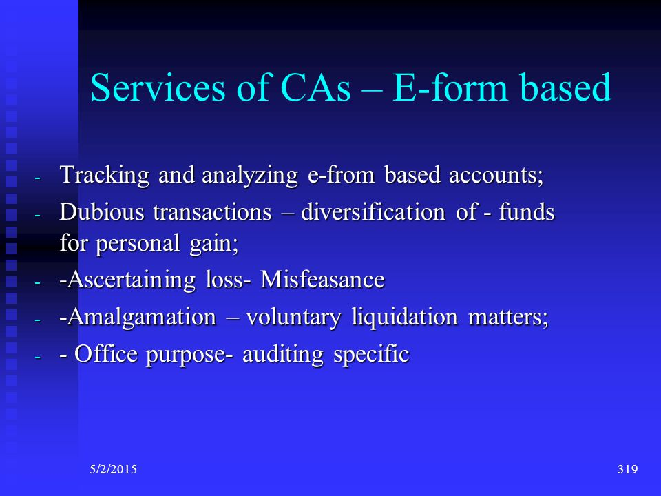 Services of CAs – E-form based