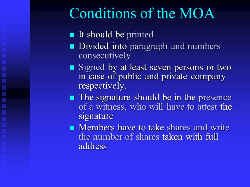 Conditions of the MOA It should be printed