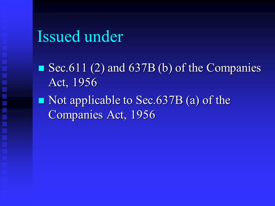 Issued under Sec.611 (2) and 637B (b) of the Companies Act, 1956
